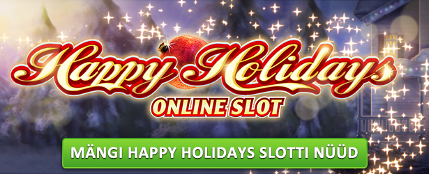 Proovi Happy Holidays videoslotti Maria Casinos
